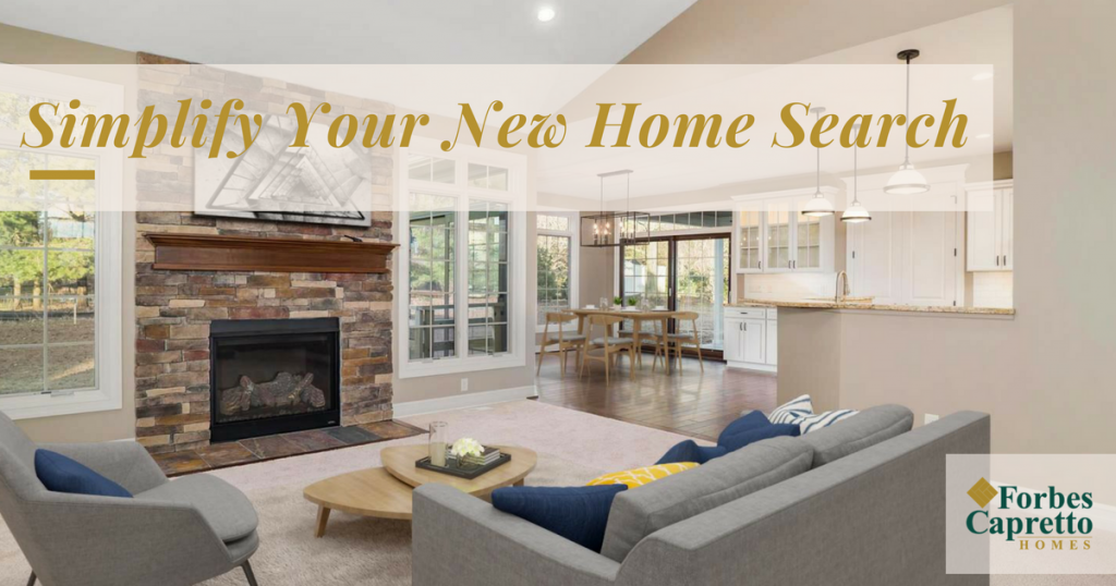 Simplify Your New Home Search